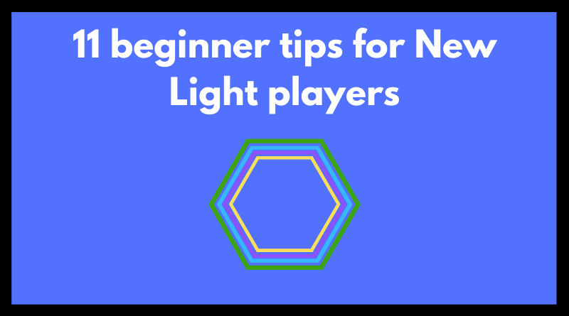 beginner tips for new light players