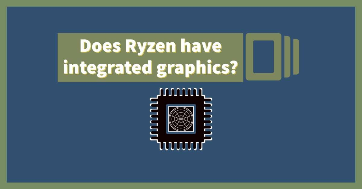 ryzen integrated graphics