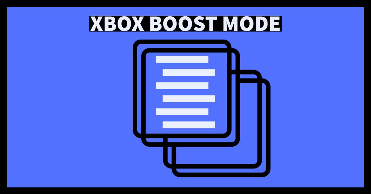 xbox boost mode